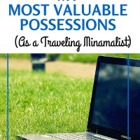 My most valuable possessions (as a traveling minimalist)