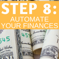 Step 8: Automate your finances