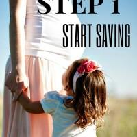 Step 1: Start Saving