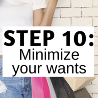 Step 10: Minimize your wants