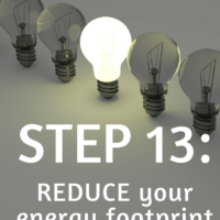 Step 13: Reduce your energy footprint