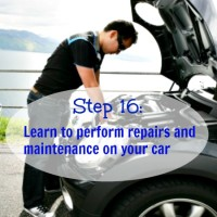 Step 16: Learn to perform repairs and maintenance on your car