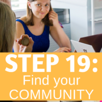 Step 19: Find your community