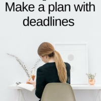 Step 27: Make a plan with deadlines
