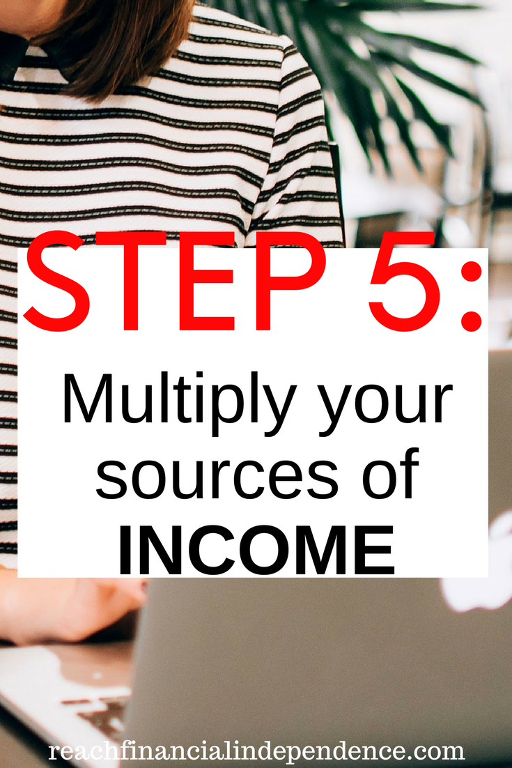 Step 5 Multiply your sources of income