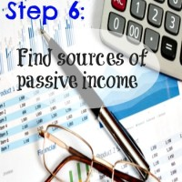 Step 6: Find sources of passive income