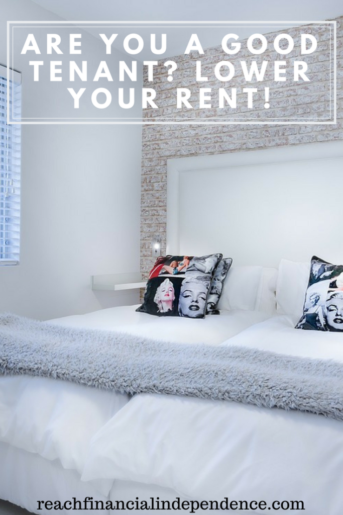 Are you a good tenant? Lower your rent! Your landlord will be ready to make an effort on rent if you have been a smooth tenant for a long time