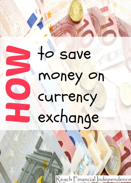 save money on currency exchange