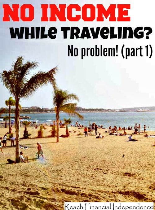 No income while traveling