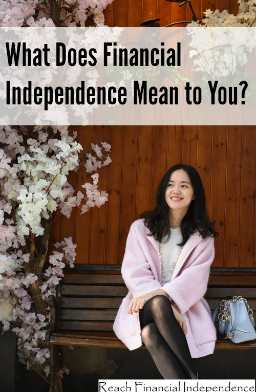 What Does Financial Independence Mean to You?