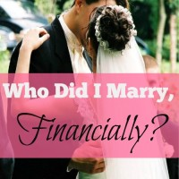 Who Did I Marry, Financially?
