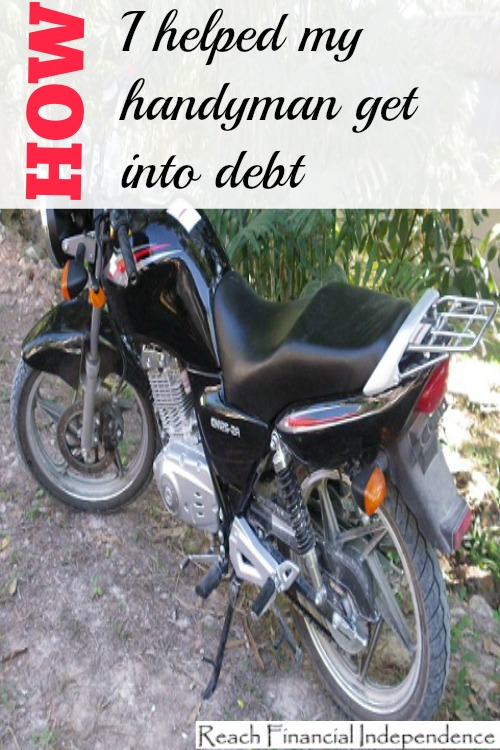 How I helped my handyman get into debt
