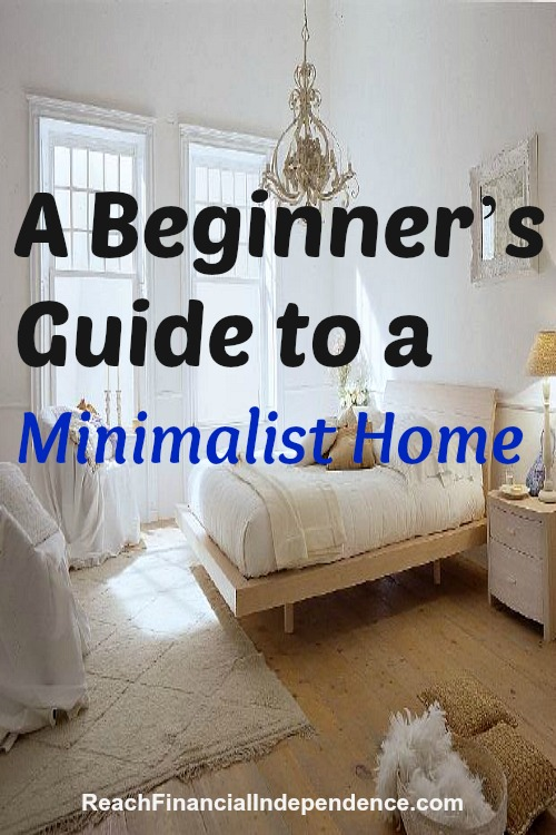 12 easy steps to a minimalist home reach financial for Simple guide to a minimalist life