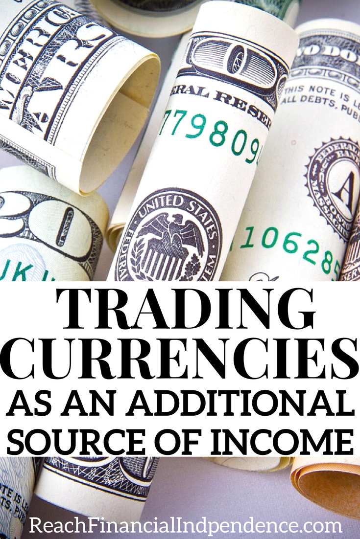 The saying ''invest in what you know'' makes sense, and I thought I knew a fair bit about currencies. Trading currencies as an additional source of income.