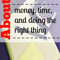 About money, time, and doing the right thing
