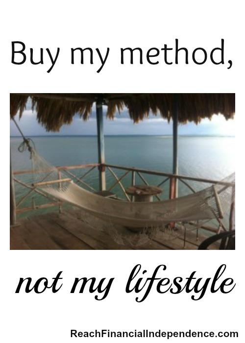 Buy my method, not my lifestyle