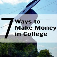 7 Ways to Make Money in College