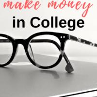 7 Ways to Make Money in College
