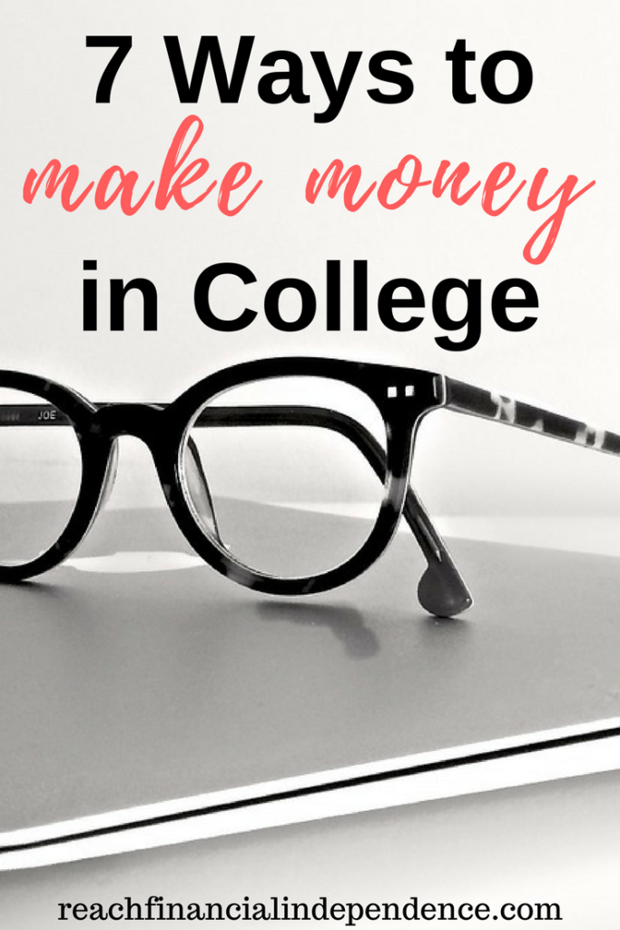 7 Ways to Make Money in College. Here is a look at the 7 top ways to make money while in college
