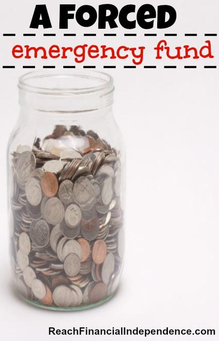 forced emergency fund