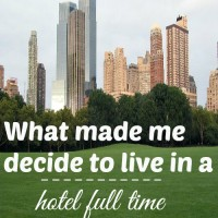 What made me decide to live in a hotel full time
