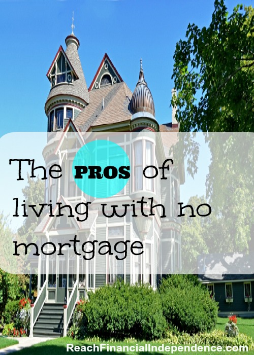 living with no mortgage