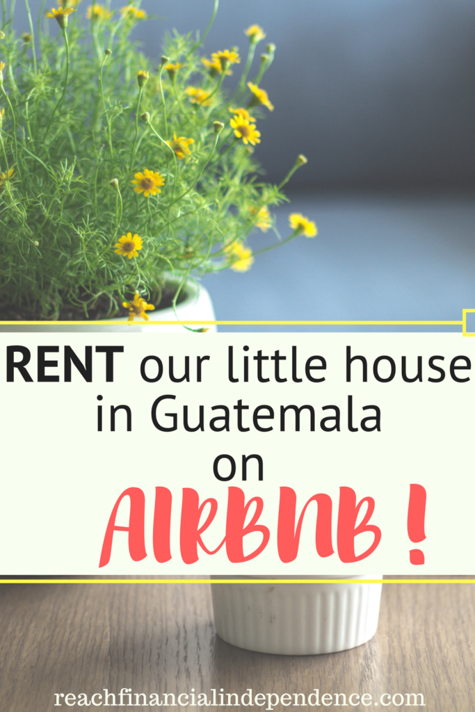Rent our little house in Guatemala on Airbnb!