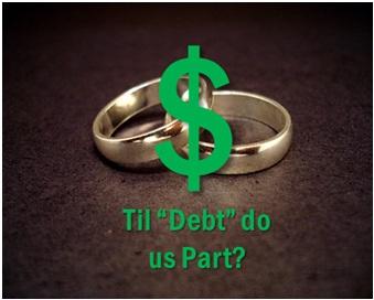 """Til """"Debt"""" Do Us Part"""
