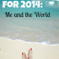 Two words for 2014: Me and the World
