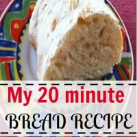 My 20 minute bread recipe
