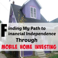 Finding My Path to Financial Independence Through Mobile Home Investing