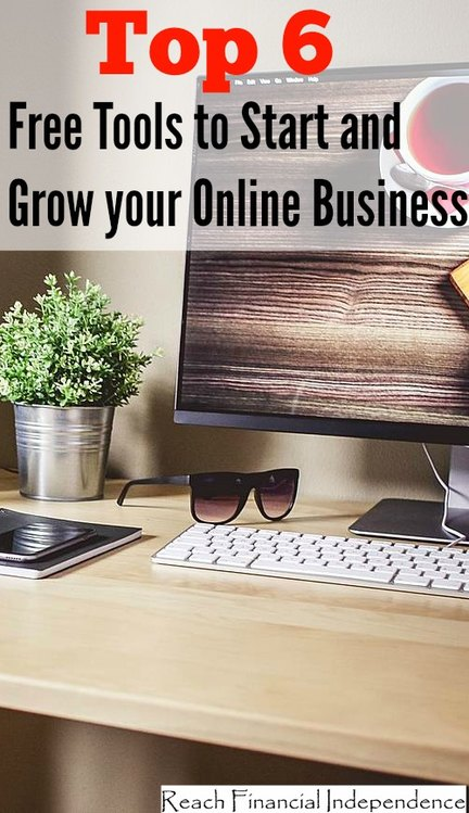 Top 6 Free Tools to Start and Grow your Online Business