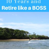 HOW TO WORK FOR 10 YEARS AND RETIRE LIKE A BOSS