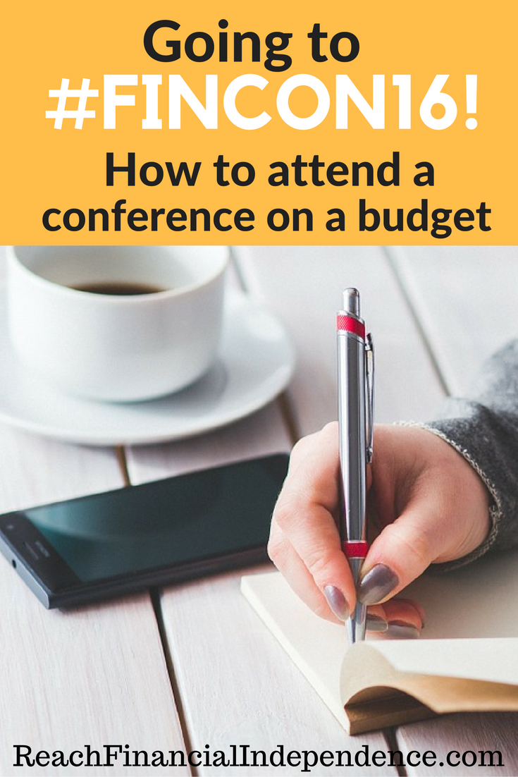 "GOING TO #FINCON16! HOW TO ATTEND A CONFERENCE ON A BUDGET. By mid February, I had landed two freelancing clients, made $3,150, and ""paid"" for FinCon. Still, that was a lot of money. That's how I reduced it:"