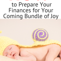 How to Prepare Your Finances for Your Coming Bundle of Joy