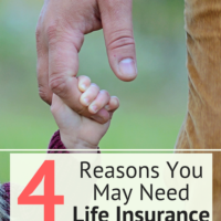 4 Reasons You May Need Life Insurance