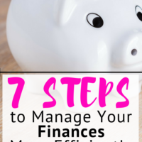7 Steps to Manage Your Finances More Efficiently