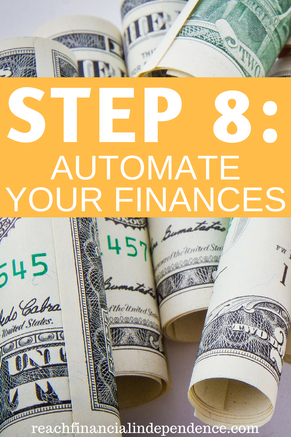 STEP 8: AUTOMATE YOUR FINANCES. This post is part of a 30 days series called the 30 steps program to financial independence.