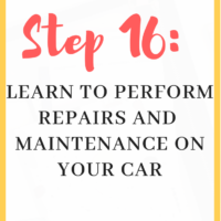 Step 16: Learn to perform repairs and maintenance on your car. This post is part of a 30 days series called the 30 steps program to financial independence. Learn to perform repairs and maintenance on your car. #diy #financialindependence #ideas #learn #steps