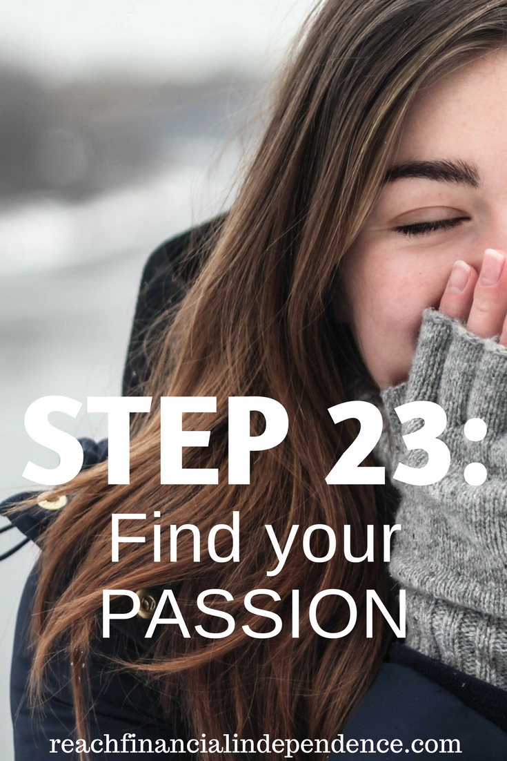Step 23: Find your passion