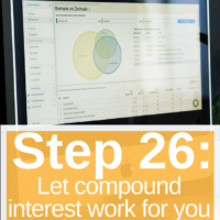 Step 26 Let compound interest work for you. This post is part of a 30 days series called the 30 steps program to financial independence.