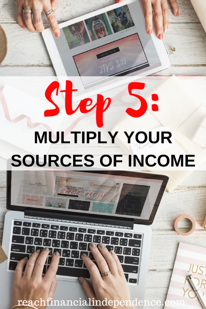 Step 5: Multiply your sources of income. So it's time to find additional sources of income, and as many as possible. Imagine you need those $1,000 a month to be financially independent. And your blog is generating $50 per month. #financialindependence #financialindependenceretireearly #financialindependenceretireearlylife #sidehustleideas #sidehustle #sidehustletips #sidehustlepassiveincome #Makemoneyhome