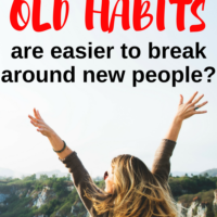 Are old habits are easier to break around new people? Sometimes it is just easier to behave well when surrounded by new people. Strange isn't it?