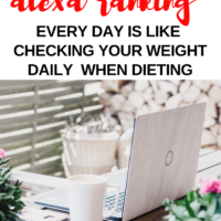 Watching your Alexa ranking every day is like checking your weight daily when dieting #blogging #blog #alexarank