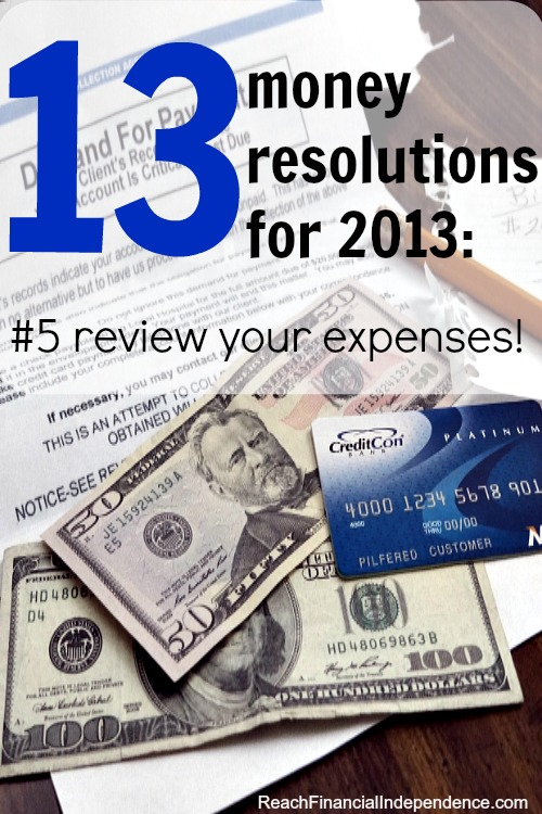 13 money resolutions for 2013: #5 review your expenses!