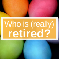 Who is (really) retired