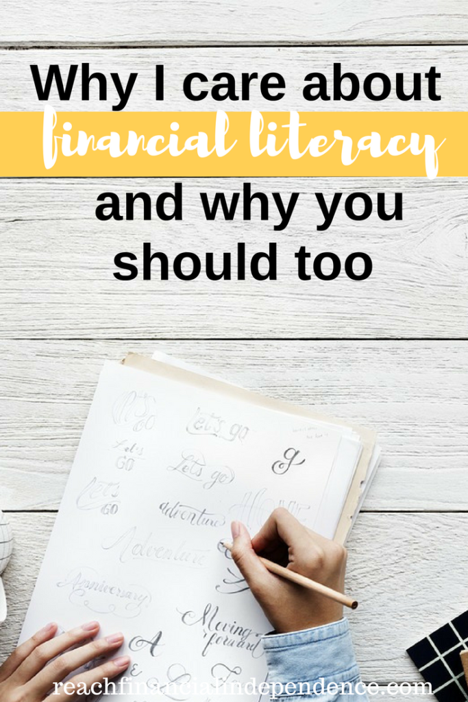 Why I care about financial literacy and why you should too