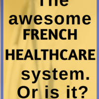 The awesome French healthcare system. Or is it