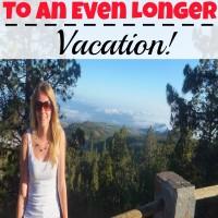 Longer Vacation!