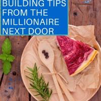 5 WEALTH BUILDING TIPS FROM THE MILLIONAIRE NEXT DOOR
